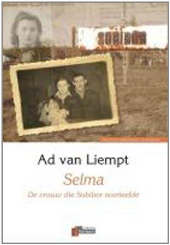 9789074274425: Selma + DVD / druk 1: de vrouw die Sobibor overleefde