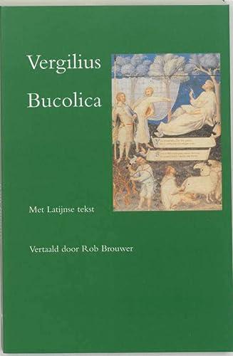 9789074310994: Bucolica - Herderszangen: met de Latijnse tekst