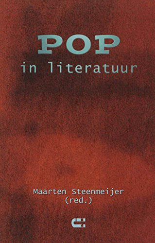 Pop in literatuur.: Steenmeijer, Maarten (red.).