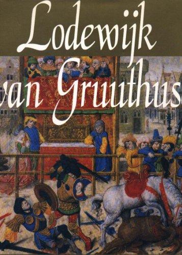 9789074377034: Lodewijk van Gruuthuse: Mecenas en Europees diplomaat, ca. 1427-1492 (Dutch Edition)