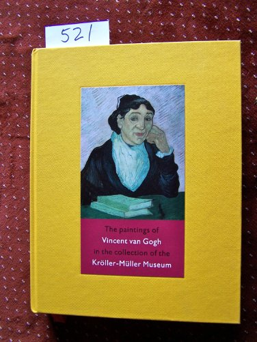 9789074453288: The Paintings of Vincent van Gogh in the collection of the Kroller-Muller Museum