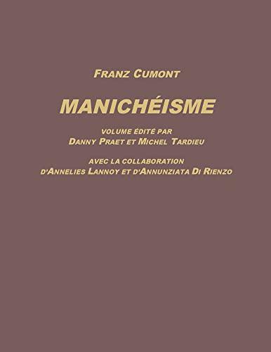 9789074461870: Manicheisme (Bibliotheca Cumontiana - Scripta Minora) (French Edition)