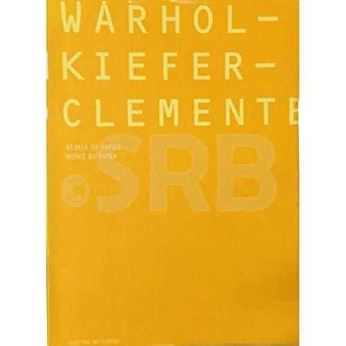 Warhol - Kiefer - Clemente. Werken op