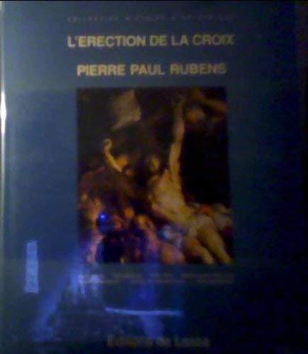 9789074535021: L'érection de la croix, de Rubens