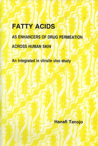 Fatty Acids As Enhancers of Drug Permeation Across Human Skin: An Integrated in vitro/in vivo ...