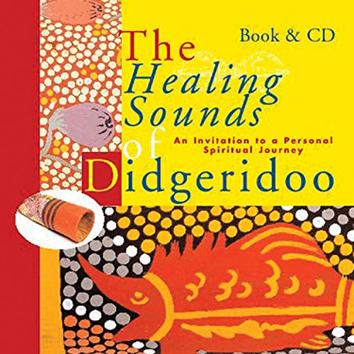 9789074597487: The Healing Sounds of the Didgeridoo: An Invitation to a Personal Spiritual Journey