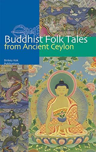 9789074597869: Buddhist Folk Tales from Ancient Ceylon