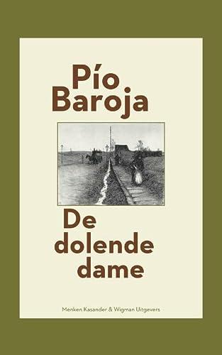 9789074622820: Spaanse bibliotheek De dolende dame: roman