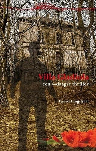 9789074734356: Villa Gladiola: een 4-daags thriller