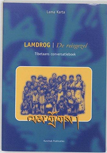 9789074815130: Lamdrog: de reisgezel : Tibetaans conversatieboek