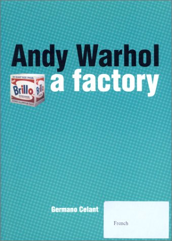 9789074816137: Andy Warhol: a Factory