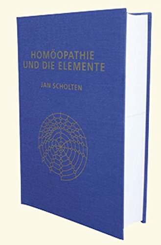9789074817073: Hom�opathie und die Elemente