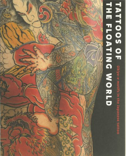 9789074822459: Tattoos of the Floating World: Ukiyo-e Motifs in the Japanese Tattoo