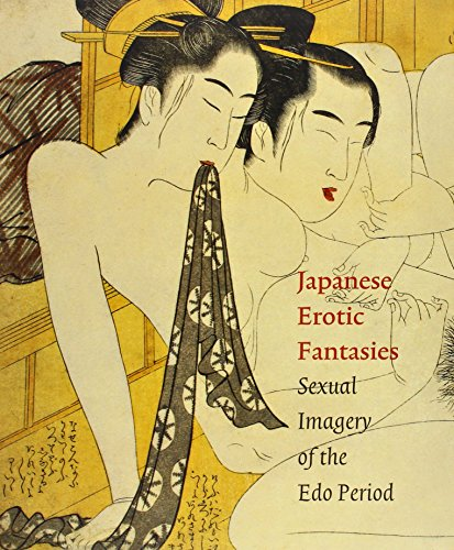 9789074822664: Japanese Erotic Fantasies: Sexual Imagery of the EDO Period