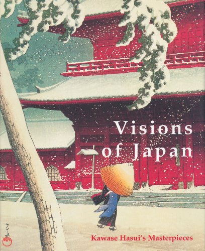 9789074822688: Visions of Japan: Kawase Hasui's Masterpieces