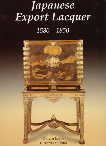 Japanese Export Lacquer: Christiaan J. A. Jörg; Cynthia Viallé; Oliver Impey