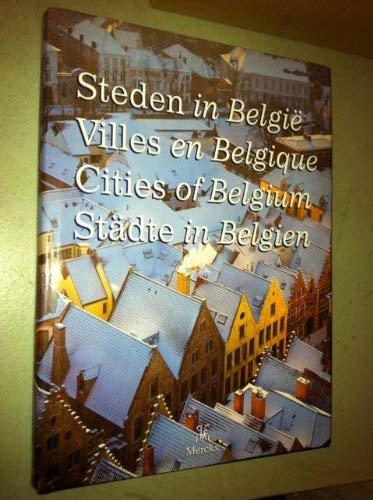 Cities of Belgium; Steden in Belgie; Villes en Belgique; Stadte in Belgien: DUMONT (Georges-Henri)
