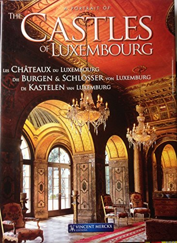 9789074847551: A Portrait of Luxembourg, the Castles