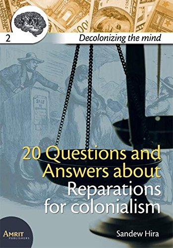 9789074897808: Decolonizing the Mind: 20 Questions and Answers About Reparations for Colonialism