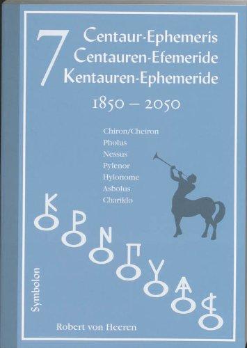 9789074899482: 7 Centaur Ephemeris