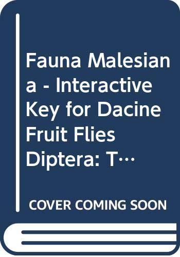 Fauna Malesiana - Interactive Key for Dacine: White, I.M.; Hancock,