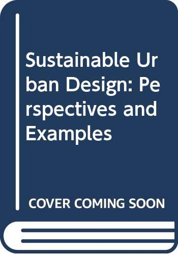 9789075271195: Sustainable Urban Design: Perspectives and Examples