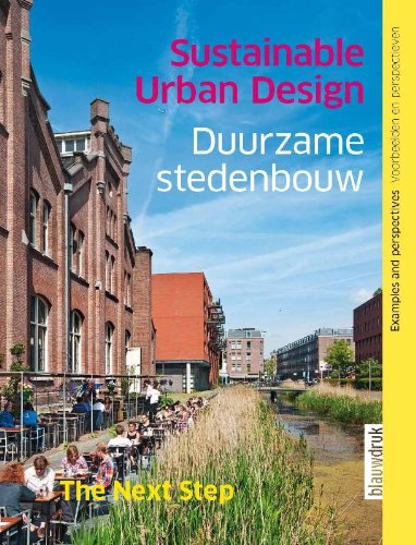Sustainable Urban Design: The Next Step