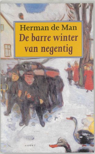 9789075323399: De barre winter van negentig (Dutch Edition)