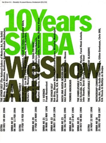 9789075380767: We Show Art: 10 Years S M B A
