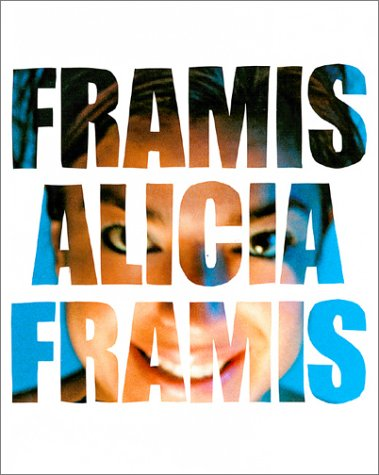 9789075380774: Framis Alicia - Works 1995-2003