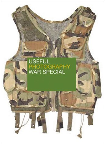 9789075380842: Useful Photography War Special