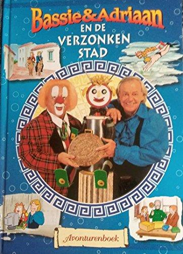 9789075531381: Bassie and Adriaan en de Verzonken Stad