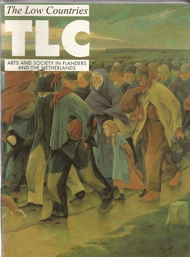 9789075862546: The Low Countries: Arts and Society in Flanders and the Netherlands