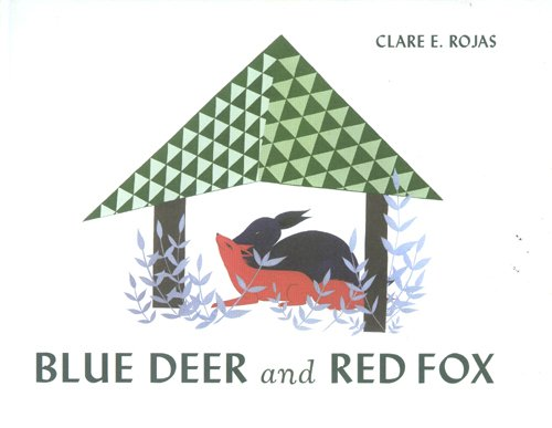 9789075883442: Clare E Rojas: Blue Deer And Red Fox