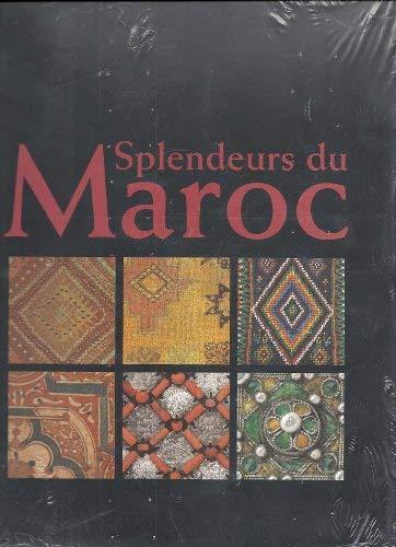SPLENDEURS DU MAROC.: PASCAL, Amel. &