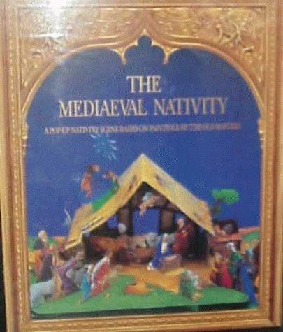 The Mediaeval Nativity: A Pop-Up Nativity Scene: Van Der Meer,