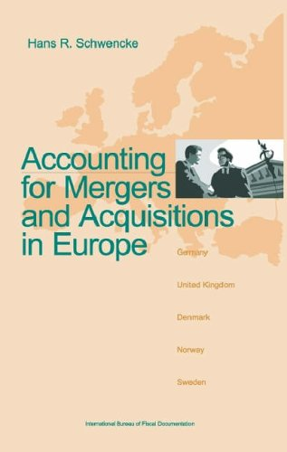 9789076078434: Accounting for Mergers and Acquisitions in Europe (Tax Travel Companions)