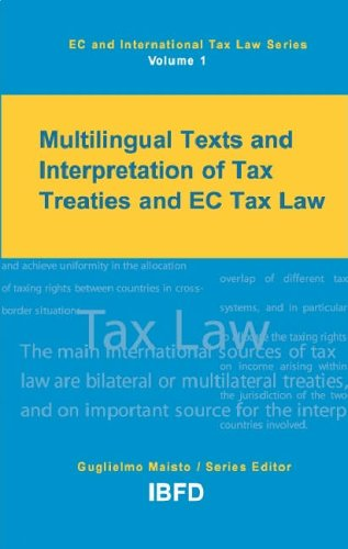 9789076078823: Multilingual Texts and Interpretation of Tax Treaties and EC Tax Law (EC and International Tax Law)
