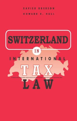 9789076078960: Switzerland in International Tax Law (International Tax Planning)