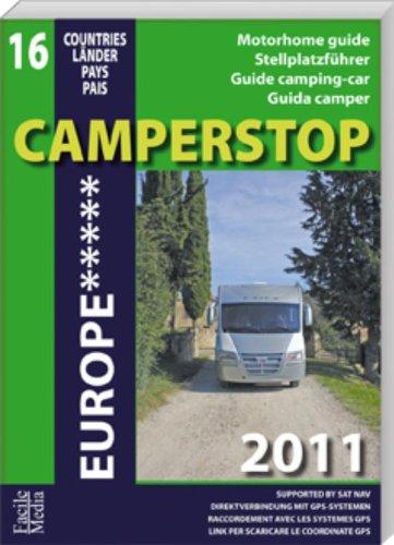 9789076080253: Camperstop Europe 2011: motorhomeguide/stellplatzführer/guide camping-car/guida camper (Camperstop Europe: motorhomeguide/stellplatzführer/guide camping-car/guida camper)