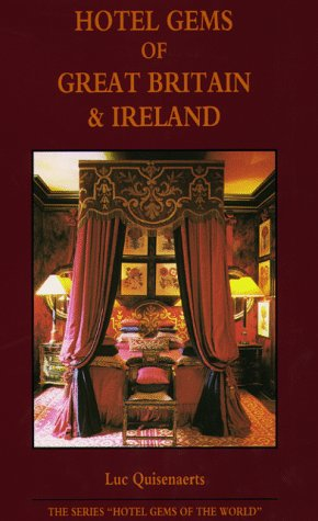 Hotel Gems in Great Britain and Ireland (Hotel Gems in the World) (9076124019) by Luc Quisenaerts