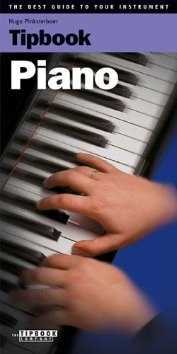 9789076192369: Tipbook - Piano: The Best Guide to Your Instrument