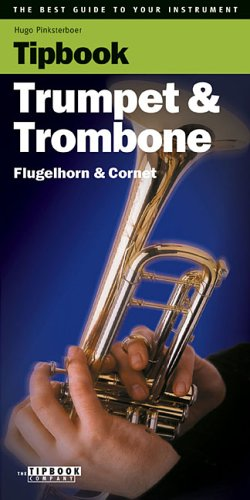 9789076192413: Tipbook - Trumpet & Trombone: The Best Guide to Your Instrument