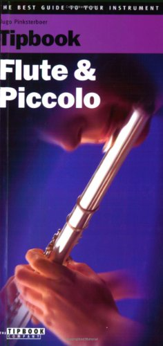 9789076192420: Tipbook Flute and Piccolo: The Complete Guide