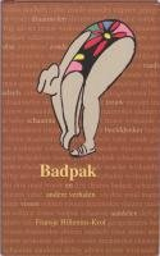 9789076268910: Badpak / druk 1: en andere verhalen