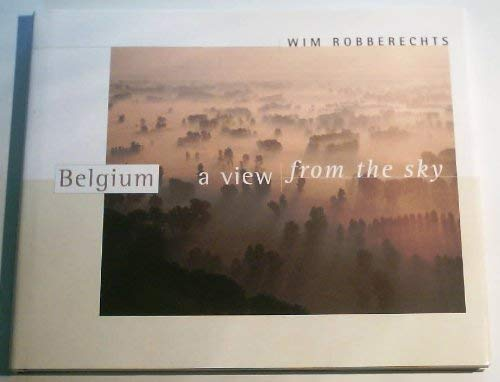 9789076297019: Belgium: A View from the Sky