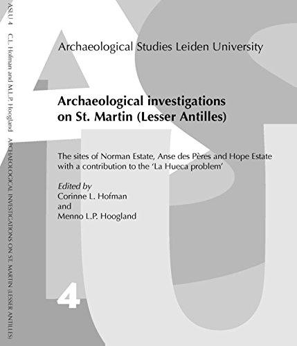 Archaeological Investigations on St Martin (Lesser Antilles) (Paperback): A A Abbink, Corinne ...