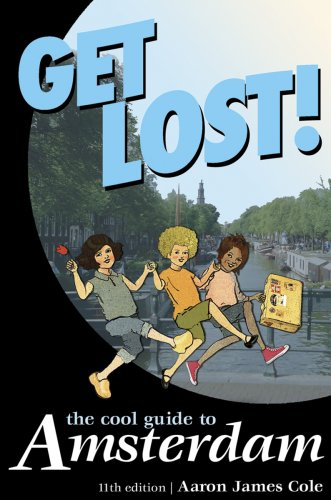 9789076499079: Get Lost!: The Cool Guide to Amsterdam