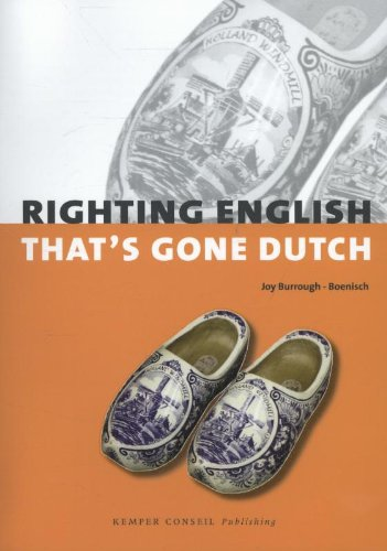 9789076542652: Righting English that's gone Dutch