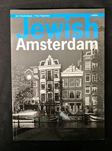A Guide to Jewish Amsterdamn: Stoutenbeek, Jan; Vigeveno, Paul